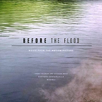 Музыка из фильма Спасти планету / OST Before the Flood (2016)